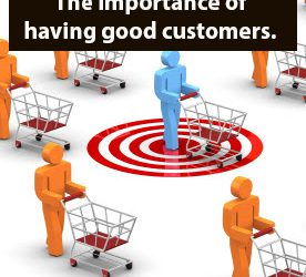 The importance of having good customers.